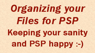 Organazing your files for PSP