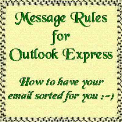 Message Rules in Outlook Express